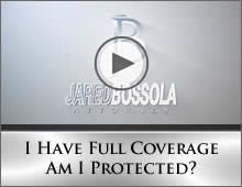 I Have Full Coverage Am I Protected?